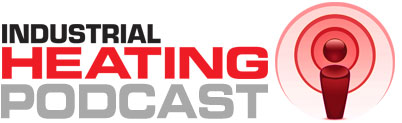 The Industrial Heating Podcast