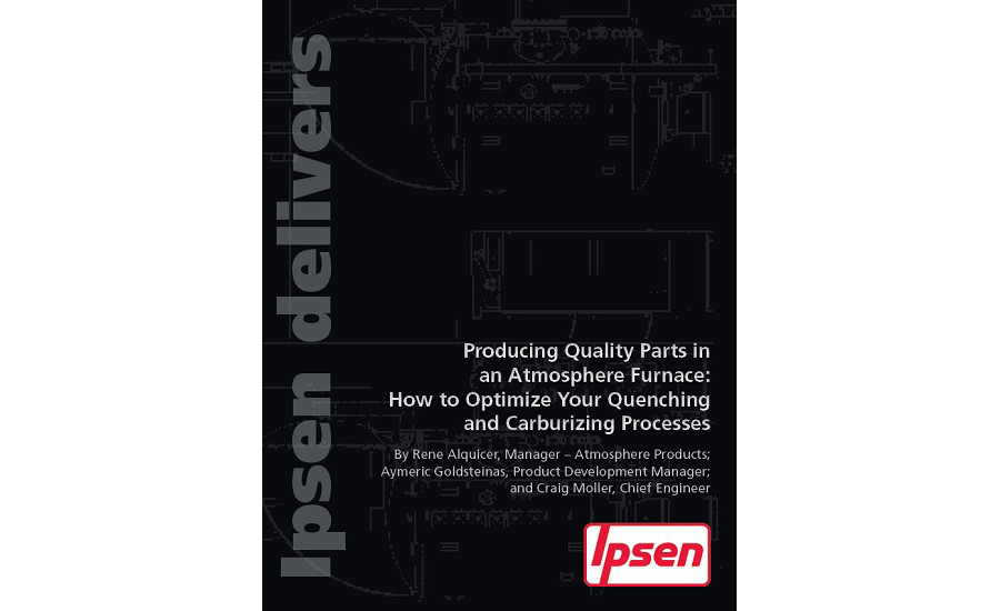 Producing Quality Parts in an Atmosphere Furnace: How to Optimize Your Quenching and Carburizing Processes